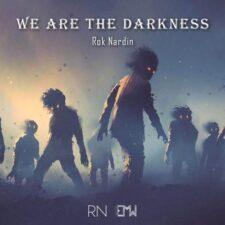 موسیقی تریلر We Are the Darkness اثری هیجان انگیز و حماسی از Rok Nardin
