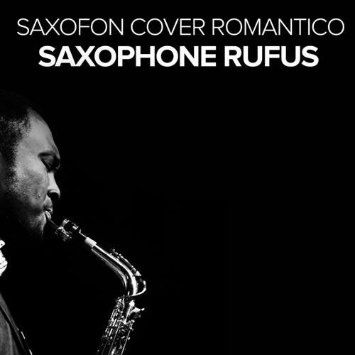 کاور برترین آهنگهای رمانتیک و عاشقانه با ساکسیفون در آلبوم Saxofon Cover Romantico