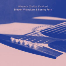 گیتار آرامش بخش Moulain (Guitar Version) اثری از Steven Vrancken, Lunng Fern