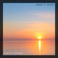 موسیقی بی کلام Make It Work گیتار آرامش بخش از Tom Ellenhag