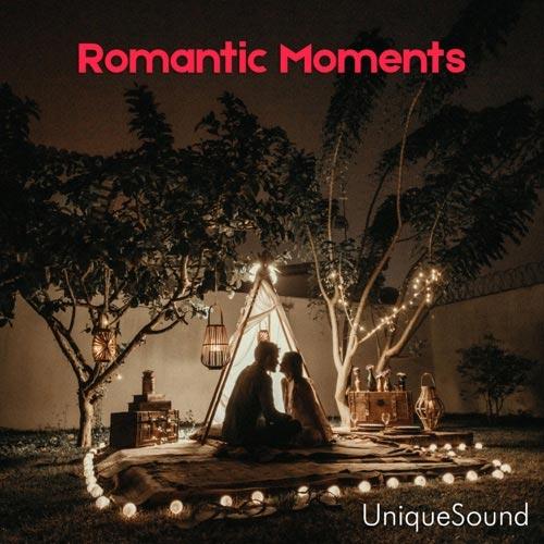 موسیقی عاشقانه و احساسی UniqueSound در آلبوم Romantic Moments