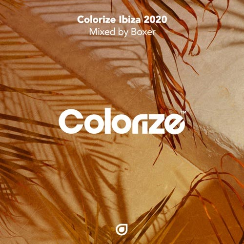 آلبوم موسیقی هاوس Colorize Ibiza 2020 میکس از Boxer