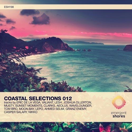 آلبوم موسیقی پراگرسیو هاوس Coastal Selections 012 از لیبل Emergent Shores