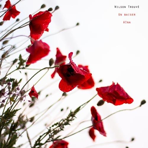 موسیقی پیانو احساسی Un Baiser اثری از Wilson Trouve