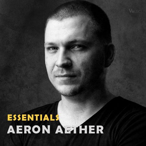 بهترین آهنگ ها و آثار آرون ایتر Aeron Aether Essential