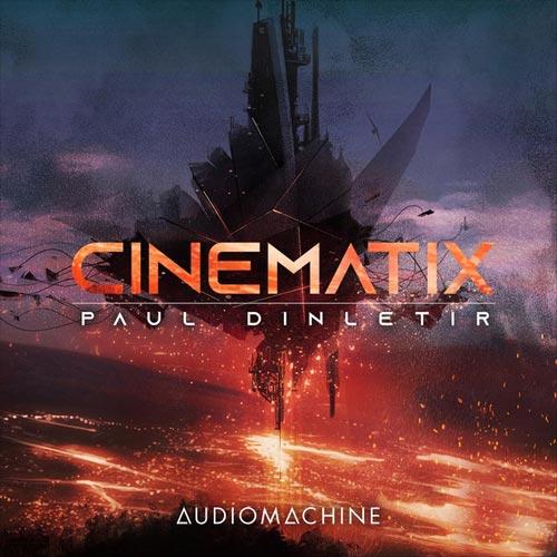 موسیقی تریلر Cinematix اثری حماسی و ماجراجویانه از Audiomachine