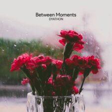 آهنگ پیانو احساسی Between Moments اثری از DYATHON