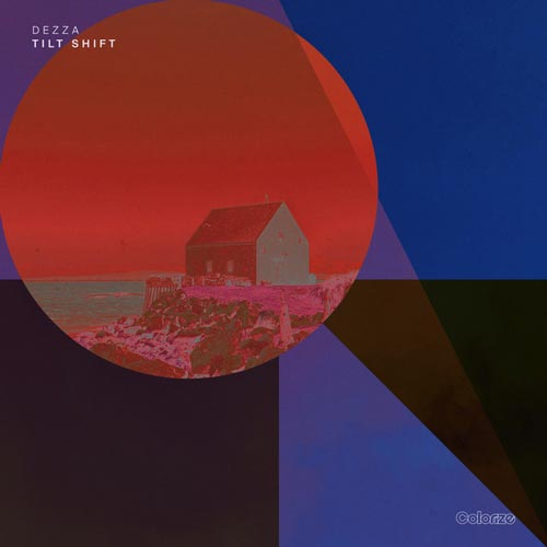 موسیقی پراگرسیو هاوس Tilt Shift اثری از Dezza