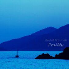 پیانو آرامش بخش Frailty اثری از Edvard Kravchuk