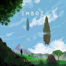آهنگ الکترونیک Echoes اثری ملودیک و ریتمیک از Embrz