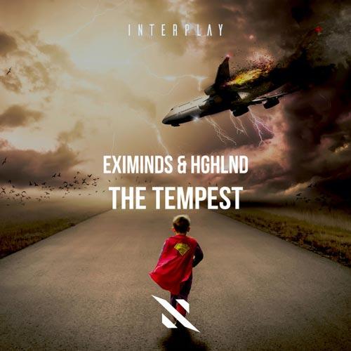 موسیقی ترنس The Tempest اثری پرانرژی و ریتیمک از Eximinds, Hghlnd