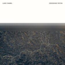 پیانو احساسی Crossing Paths اثری از Lake Isabel
