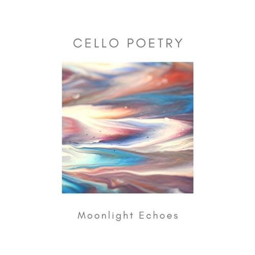 موسیقی بی کلام ویولنسل Cello Poetry اثری از Moonlight Echoes