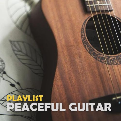 پلی لیست گیتار آرام و صلح آمیز (Peaceful Guitar)