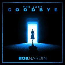 موسیقی تریلر The Last Goodbye اثری از Rok Nardin