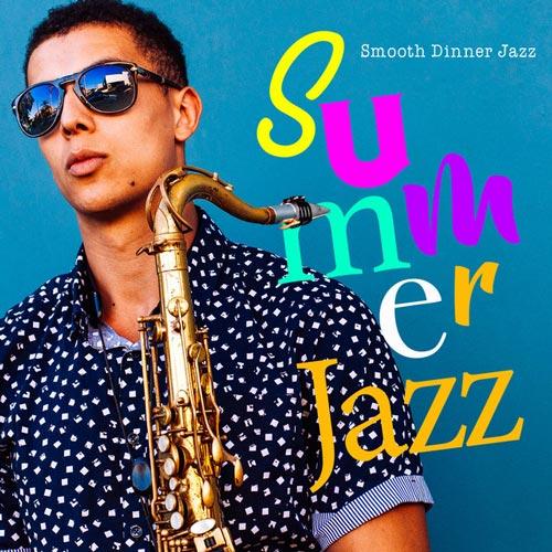 آلبوم موسیقی جز Summer Jazz اثری از Smooth Dinner Jazz
