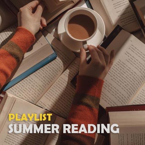 پلی لیست موسیقی برای مطالعه در تابستان (Summer Reading)