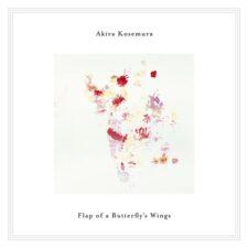 پیانو آرامش بخش Flap Of A Butterfly's Wings اثری از Akira Kosemura