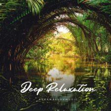 موسیقی بی کلام Deep Relaxation اثری از Ashamaluevmusic
