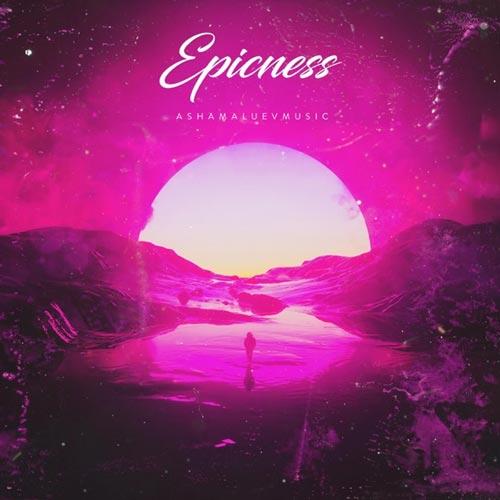 موسیقی پس زمینه حماسی Epicness اثری از Ashamaluevmusic