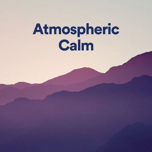 پلی لیست موسیقی امبینت آرامش بخش (Atmospheric Calm)