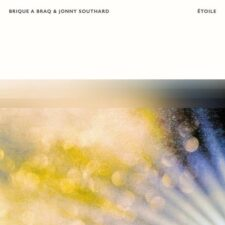 موسیقی بی کلام Étoile اثری از Brique A Braq, Jonny Southard