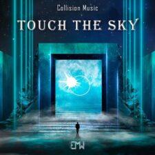 موسیقی حماسی لمس آسمان (Touch The Sky) اثری از Collision Music