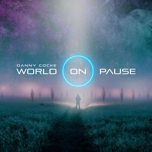 موسیقی الکترونیک World On Pause اثری از Danny Cocke