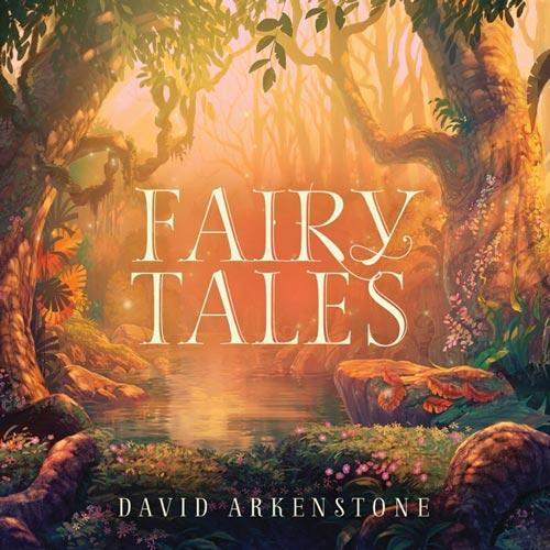 موسیقی بی کلام Fairy Tales اثری از David Arkenstone