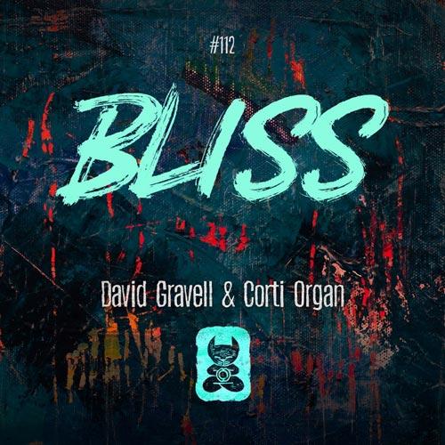 موسیقی پراگرسیو ترنس Bliss اثری از David Gravell, Corti Organ