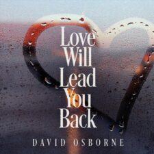 پیانو احساسی Love Will Lead You Back اثری از David Osborne