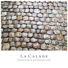 موسیقی پیانو آرامش بخش La calade اثری از Dominique Charpentier