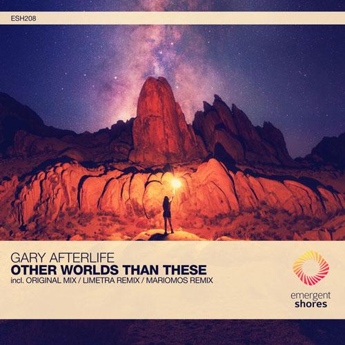 موسیقی پراگرسیو هاوس Other Worlds Than These اثری از Gary Afterlife