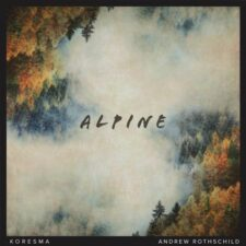 موسیقی داون تمپو Alpine اثری ملودیک و خیال انگیز از Koresma & Andrew Rothschild