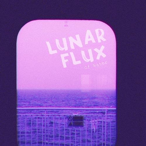 موسیقی پست راک Lunar Flux اثری از Of Water