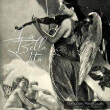 موسیقی بی کلام غم انگیز La Bella Vita اثری از Peter Cavallo