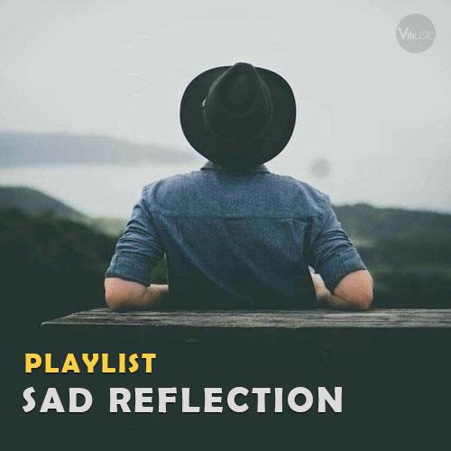 پلی لیست تامل غم انگیز (Sad Reflection Playlist)