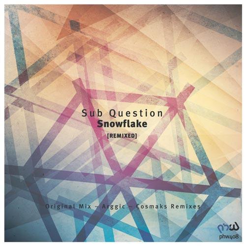 آلبوم موسیقی ترنس Snowflake اثری از Sub Question