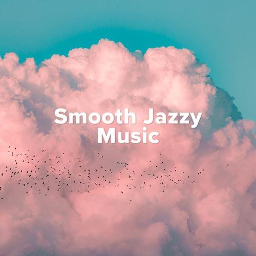 موسیقی جاز آرام (Smooth Jazzy Music)
