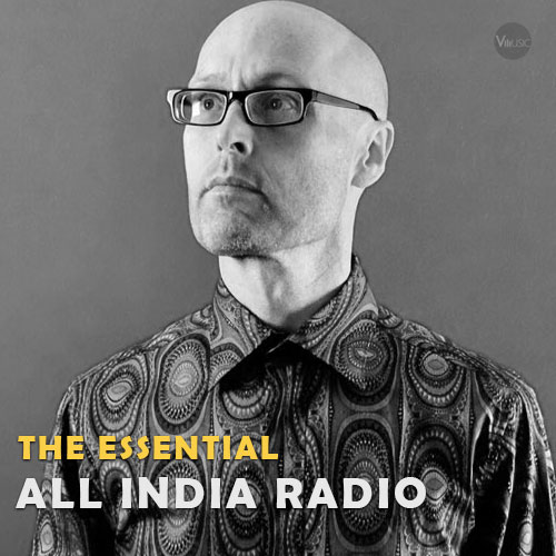بهترین آهنگ ها و آثار گروه ال ایندیا رادیو (All India Radio)