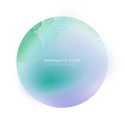 موسیقی امبینت Reconstruct اثری الهام بخش از Amaranth Cove