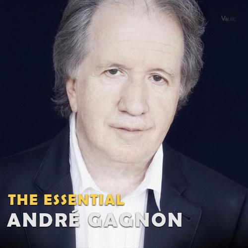 بهترین آهنگ ها و آثار آندره گاگنون (André Gagnon)