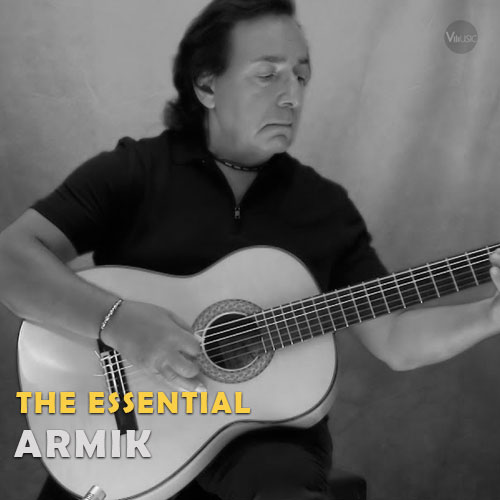 بهترین آهنگ ها و آثار آرمیک (Armik)