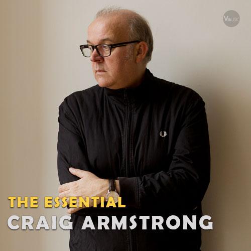 بهترین آهنگ ها و آثار کریگ آرمسترانگ (Craig Armstrong)