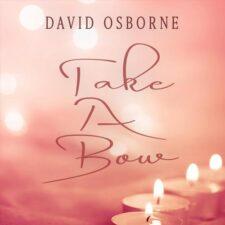 پیانو احساسی و آرام بخش Take A Bow اثری از David Osborne