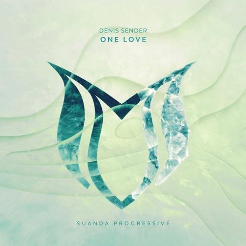 موسیقی ترنس One Love اثری پرانرژی از Denis Sender