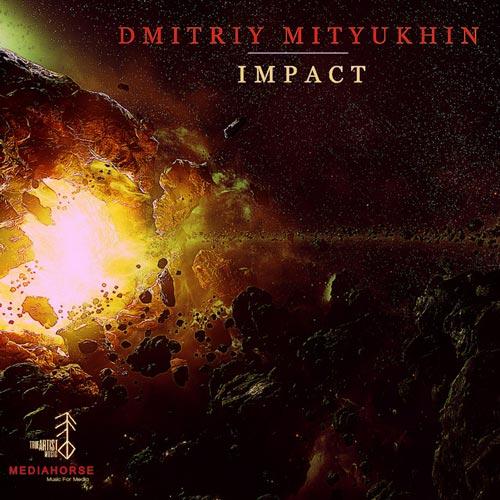 موسیقی تریلر حماسی قدرتمند Impact اثری از Dmitriy Mityukhin