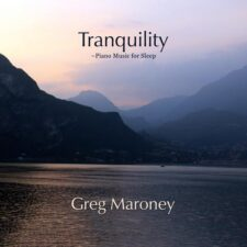 موسیقی بی کلام Tranquility (Piano Music For Sleep) اثری از Greg Maroney