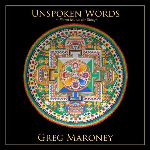 موسیقی بی کلام Unspoken Words Piano Music For Sleep اثری از Greg Maroney