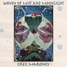 آهنگ بی کلام Woven Of Mist And Moonlight اثری از Greg Maroney